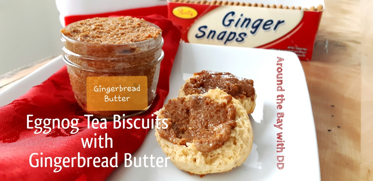 Eggnog Tea Biscuits with Gingerbread Butter